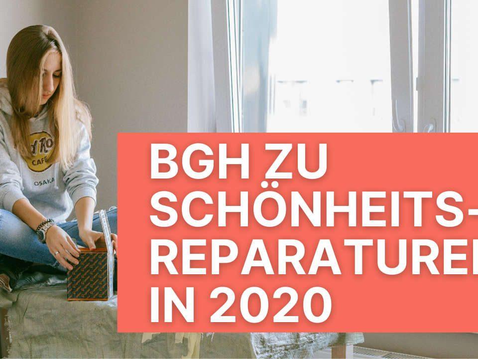 017 Schoenheitsreparaturen BGH 2020